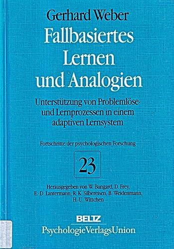 9783621272360: Fallbasiertes Lernen und Analogien. Unterst�tzung von Probleml�se- und Lernprozessen in einem adaptiven Lernsystem