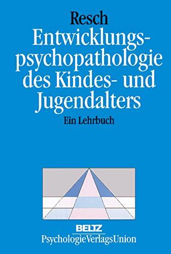 9783621273190: Entwicklungspsychopathologie des Kindes- und Jugendalters