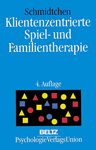 9783621273497: Klientenzentrierte Spiel- und Familientherapie