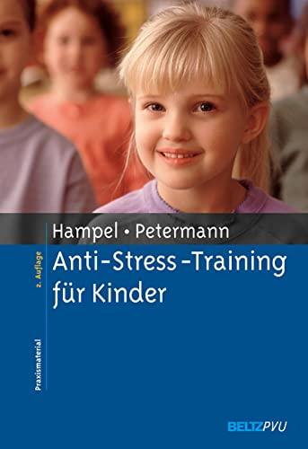 9783621274807: Anti-Streß-Training für Kinder.