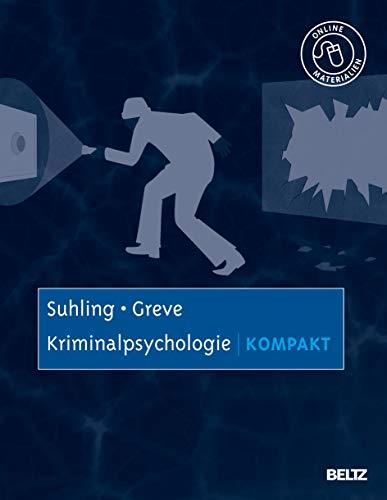 9783621275651: Kriminalpsychologie kompakt: Mit Online-Materialien