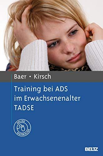 Training bei ADS im Erwachsenenalter TADSE: Nina Baer