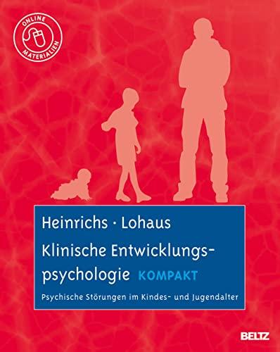 9783621278065: Klinische Entwicklungspsychologie kompakt: Psychische Störungen im Kindes- und Jugendalter. Mit Online-Materialien