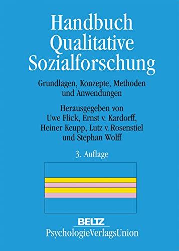 Handbuch Qualitative Sozialforschung: Ernst von Kardorff
