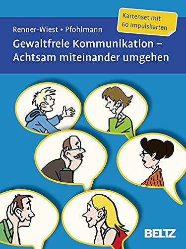 9783621282192: Gewaltfreie Kommunikation. Achtsam miteinander umgehen: Kartenset mit 60 Impulskarten. Mit zwölfseitigem Booklet