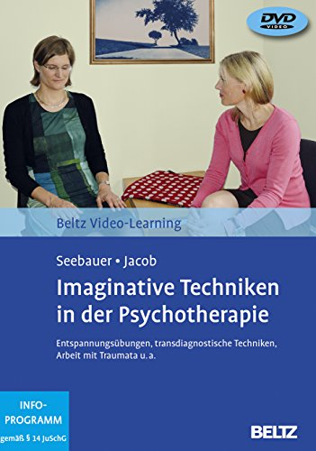 Imaginative Techniken in der Psychotherapie