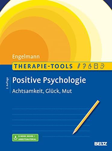 Therapie-Tools Positive Psychologie: Engelmann, Bea