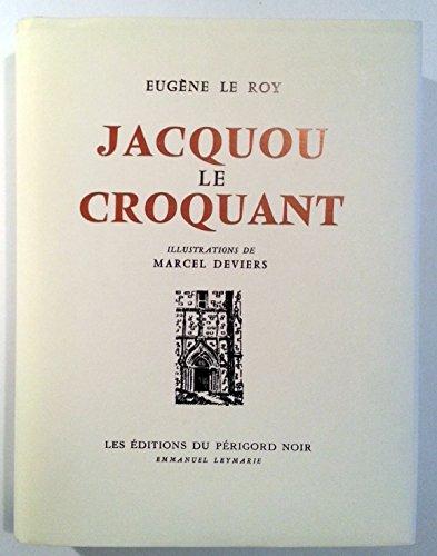 9783622299229: COLLECTION DES OEUVRES D'EUGENE LE ROY / JACQUOU LE CROQUANT / ILLUSTRATIONS DE MARCEL DEVIERS