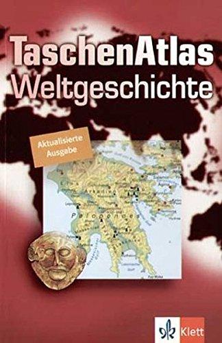 9783623000121: TaschenAtlas Weltgeschichte: Europa und die Welt