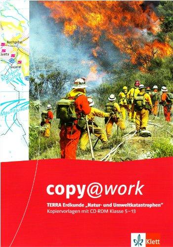 9783623209005: Terra Erdkunde Natur- und Umweltkatastrophen Kl. 5-13. copy@work: Kopiervorlagen mit CD-ROM