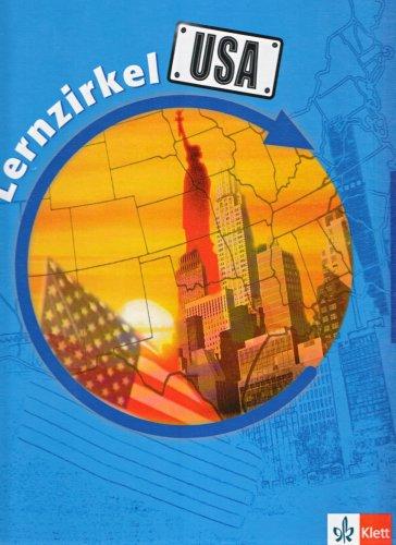 9783623210018: Lernzirkel USA: F�r Unterrichtseinheiten in den Klassenstufen 7 bis 9. 26 Stationen zu den Thembereichen wie Klima, Bev�lkerung, Topographie, Stadtentwicklung, Industrie