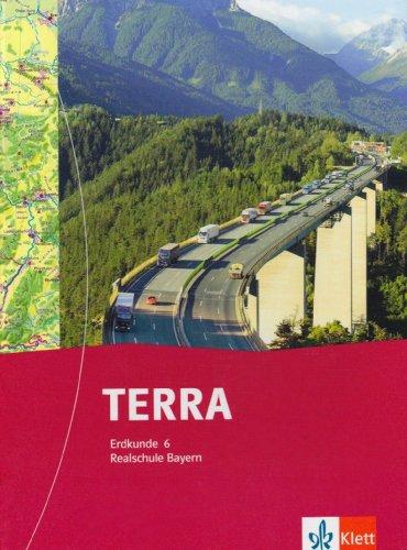 9783623219202: TERRA Erdkunde f�r Realschule in Bayern. Sch�lerbuch 6. Schuljahr