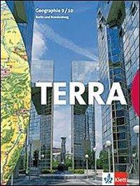 9783623241500: Terra. Geographie f�r Berlin, Brandenburg. Sch�lerbuch. 9-10 Schuljahr. Per le Scuole superiori