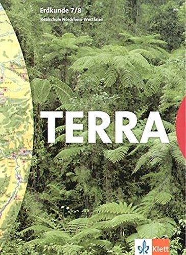 9783623255309: Terra. Erdkunde 7/8. Realschule. Schülerbuch. Nordrhein-Westfalen