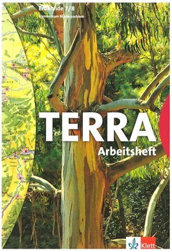 9783623273358: TERRA Erdkunde 7/8. Arbeitsheft. Gymnasium. Niedersachsen. Neubearbeitung