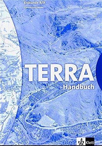 9783623276298: TERRA Erdkunde. 8./9. Schuljahr. Handbuch. Gymnasien. Ausgabe für für Hessen. Neubearbeitung