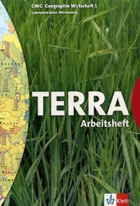9783623278131: TERRA GWG Geographie Wirtschaft 1. 5. Schuljahr. Arbeitsheft. Baden-W�rttemberg. F�r Gymnasien