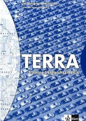 9783623278247: TERRA GWG Geographie Wirtschaft 5./6. Vergleichsarbeiten. Baden-Württemberg. Gymnasium