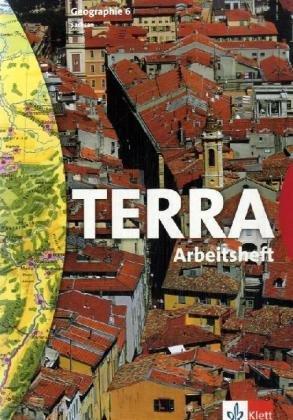 9783623284255: TERRA. Geographie f�r Sachsen. 6. Schuljahr. Arbeitsheft. Neubearbeitung
