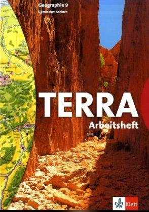 9783623284552: TERRA. Geographie für Sachsen. 9. Schuljahr. Arbeitsheft Gymnasium. Neubearbeitung
