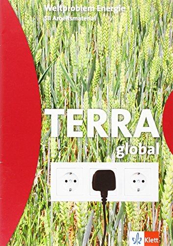 9783623295954: TERRA global. Energie: SKII Arbeitsheft Klasse 11-13