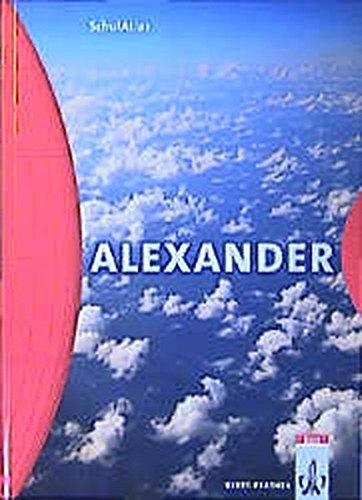 9783623496108: Alexander Schulatlas. Neukonzeption: F�r den Geographieunterricht in der Sekundarstufe 1