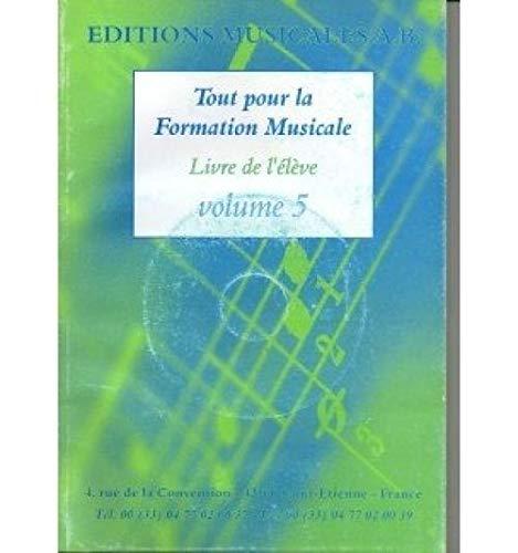 9783623698540: Tout pour la formation musicale. Elève. Volume 5 + CD