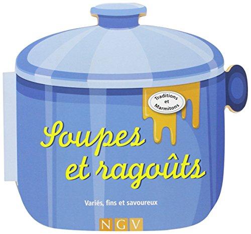9783625000907: Soupes et ragoûts : Variés, fins et savoureux