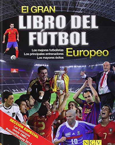 9783625001744: Gran Libro Del Fútbol Europeo