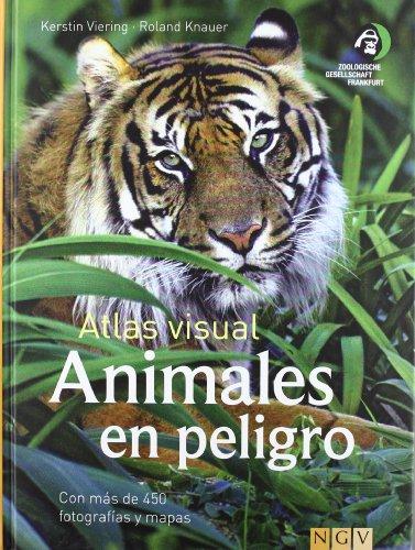 9783625001751: ANIMALES EN PELIGRO: ATLAS VISUAL