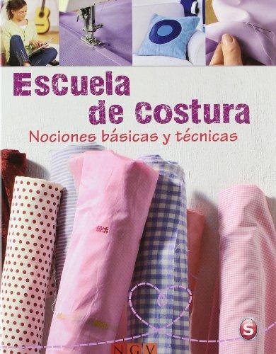 9783625001942: Escuela De Costura - Nociones Básicas Y Técnicas