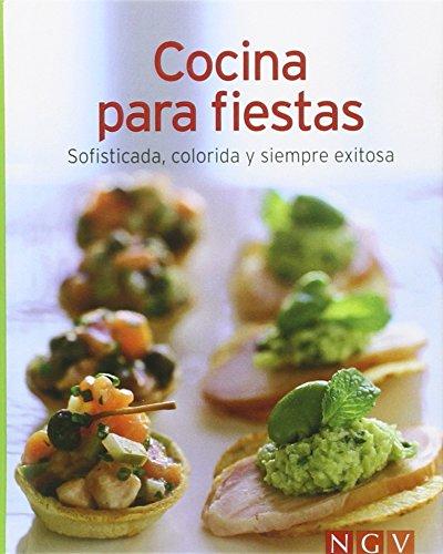 9783625002611: COCINA PARA FIESTAS:SOFISTICADA, COLORIDA Y SIEMPRE EXITOSA