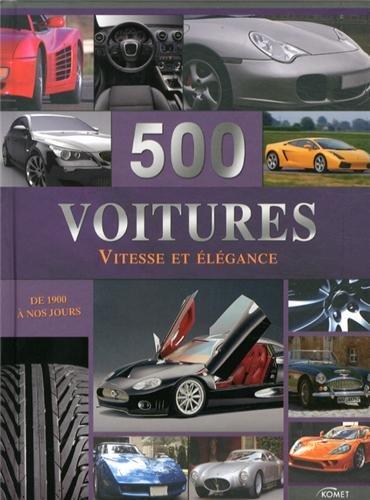 9783625003496: 500 voitures : Vitesse et élégance