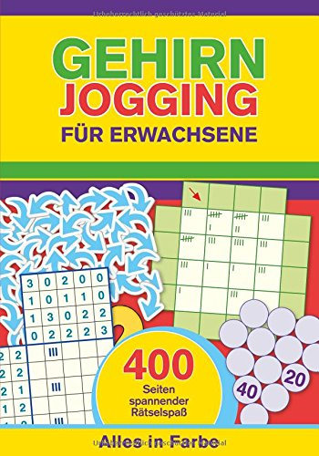 9783625008453: Gehirnjogging für Erwachsene: 400 Seiten Training für die grauen Zellen - Alles in Farbe