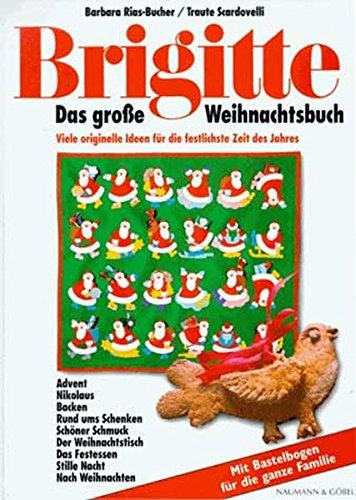9783625102106: Brigitte. Das große Weihnachtsbuch: Viele originelle Ideen für die festlichste Zeit des Jahres