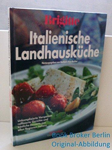 9783625102489: Brigitte Italienische Landhausküche