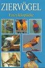 9783625103400: Ziervögel Enzyklopädie.