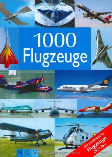 1000 AVIONES. Los aviones más famosos de la historia: VV. AA