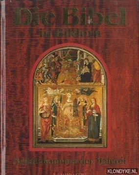 Die Bibel in Bildern: Schatzkammer der Malerei