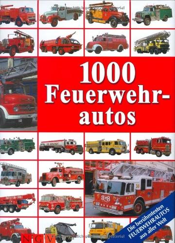 9783625105473: 1000 Feuerwehrautos