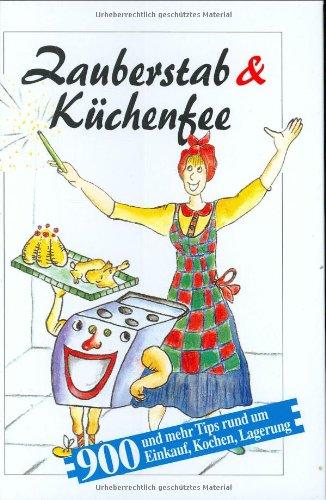 9783625106869: Zauberstab und Küchenfee