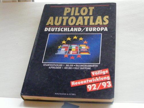 9783625107170: Pilot Autoatlas: Deutschland/Europa : Gesamtdeuschland 1:300.000, Ballungsraumkarten Alpenlander 1:400.00, viele Stadtplane
