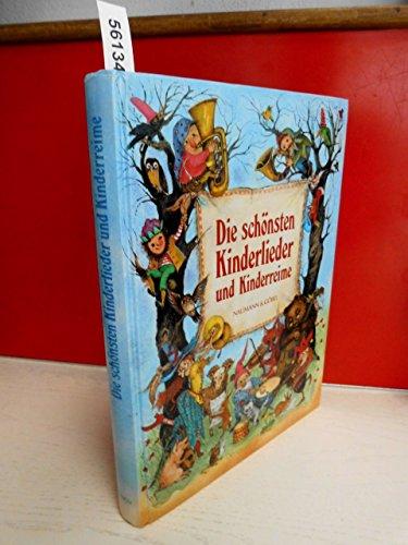 Die schönsten Kinderlieder und Kinderreime / Ernst Klusen. Mit vielen farb. Ill. von ...