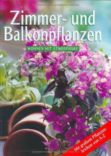 Plantas Interior Del Balcon/ Plants for the: Wolfram Zimmer