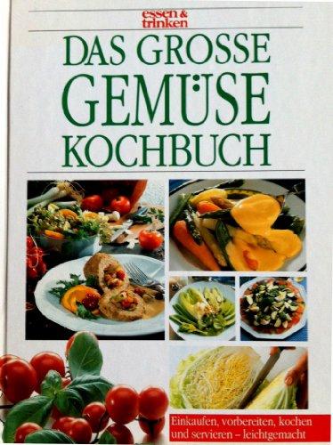 9783625108689: Das grosse Gemüsekochbuch - Einkaufen, vorbereiten, kochen und servieren - leichtgemacht