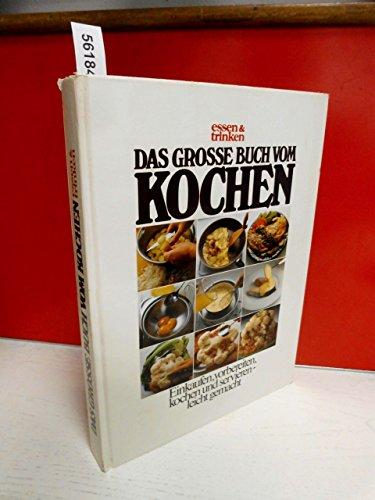 9783625109006: Das große Buch vom Kochen