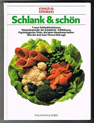 9783625109044: Schlank & Schön