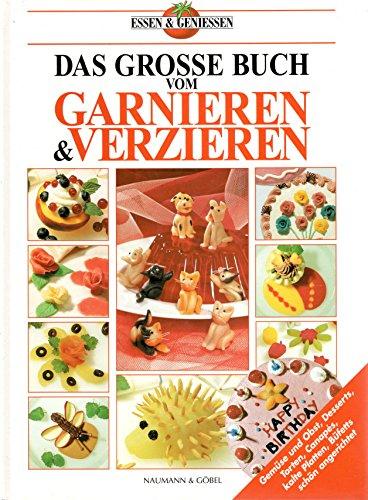 Das Grosse Buch Vom Garnieren Verzieren Gemuse Und Obst Desserts