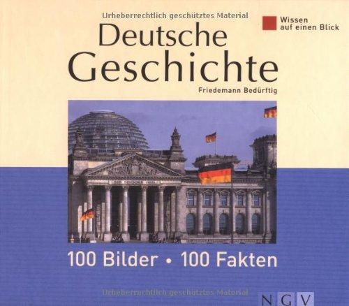 9783625114222: Wissen auf einen Blick. Deutsche Geschichte