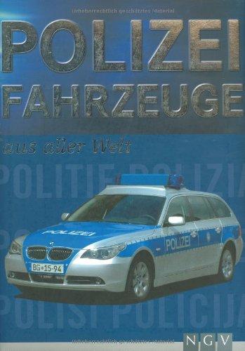 9783625115205: Polizei Fahrzeuge aus aller Welt